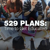 529 Plans: Time to Get Educated